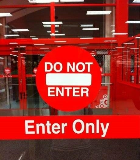 funny-do-not-enter-sign-had-one-job-pics-Optimized