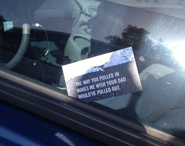 Hilarious Passive Aggressive Bad Parking Notes Left On Cars